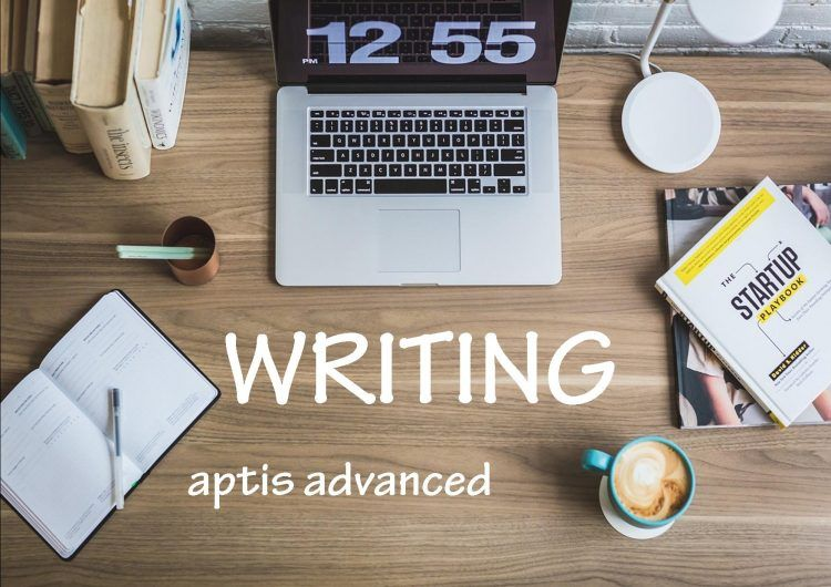 aptis advanced writings