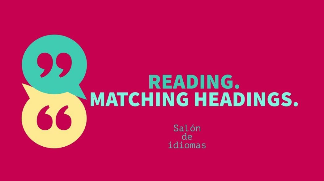 reading matching heading with paragraphs, reading c1, reading titulos y parrafo, examenes reading trinity, examenes reading aptis, examenes reading cae, examenes reading proficiency, reading aptis advanced, reading trinity ise iii, reading ejercicios, reading heading, reading headings, reading cae, reading proficiency