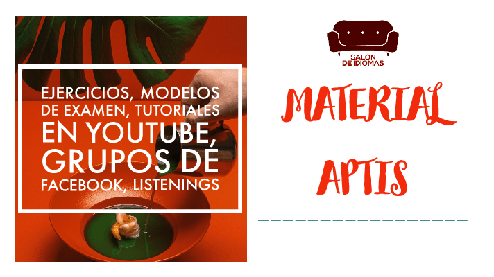 Material Aptis completo con enlaces a artículos sobre Aptis General y Advanced, tutoriales Aptis, Listenings Aptis General y listening Aptis Advanced y grupos de Facebook Aptis