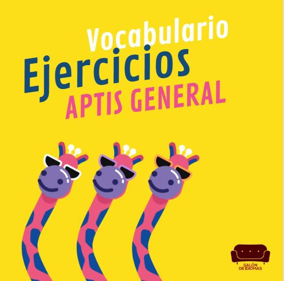 Ejercicios vocabulario Aptis General