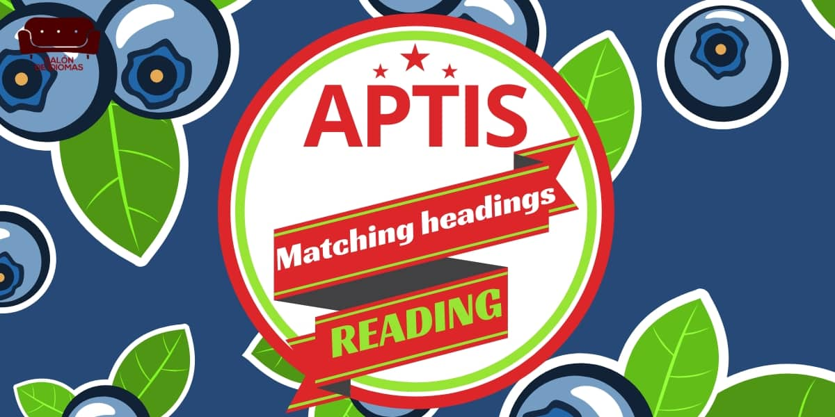 Reading Aptis matching headings