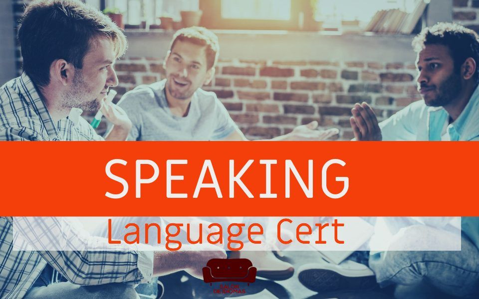 speaking Language Cert
